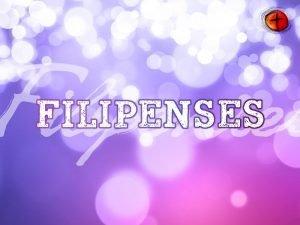 FILIPENSES 4 1 13 Que su amabilidad sea