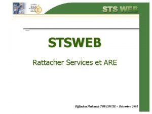 STSWEB Rattacher Services et ARE Diffusion Nationale TOULOUSE