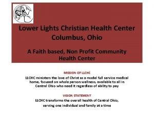 Lower Lights Christian Health Center Columbus Ohio A