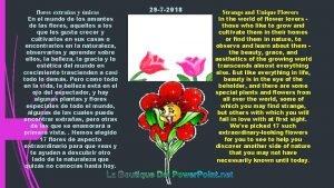 flores extraas y nicas 29 7 2018 En