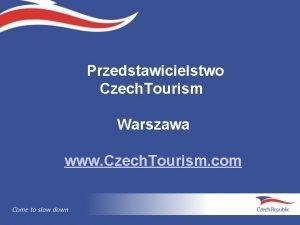 Przedstawicielstwo Czech Tourism Warszawa www Czech Tourism com