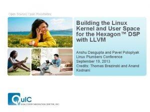 Open Source Open Possibilities Building the Linux Kernel