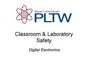 Classroom Laboratory Safety Digital Electronics Classroom Laboratory Safety