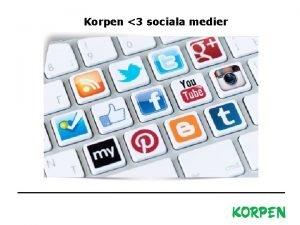 Korpen 3 sociala medier Korpen Svenska Motionsidrottsfrbundet Besks