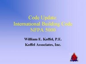 Code Update International Building Code NFPA 5000 William