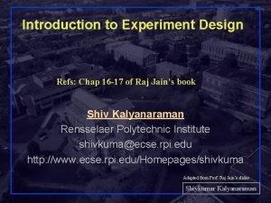 Introduction to Experiment Design Refs Chap 16 17