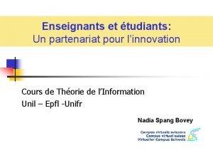 Enseignants et tudiants Un partenariat pour linnovation Cours