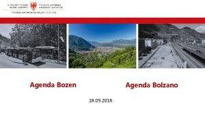 Agenda Bozen Agenda Bolzano 18 09 2018 Agenda
