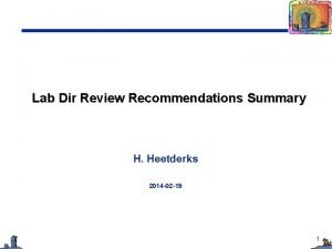 Lab Dir Review Recommendations Summary H Heetderks 2014