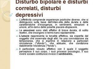 Disturbo bipolare e disturbi correlati disturbi depressivi Laffettivit