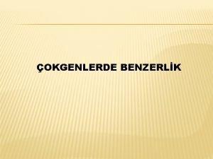 OKGENLERDE BENZERLK BENZER OKGENLER BENZERLK ORANI Benzer okgenlerin