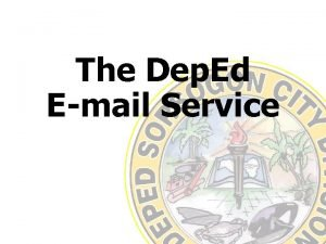 The Dep Ed Email Service The Dep Ed
