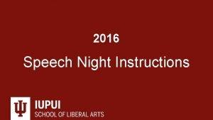 2016 Speech Night Instructions About Speech Night The