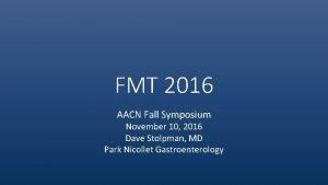 FMT 2016 AACN Fall Symposium November 10 2016
