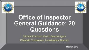 Office of Inspector General Guidance 20 Questions Michael