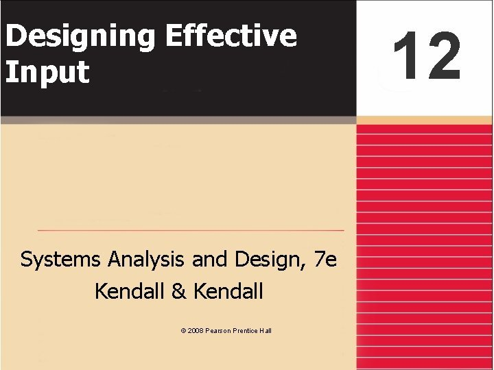 Designing Effective Input Systems Analysis and Design 7