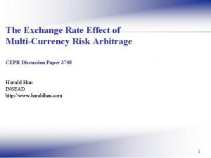The Exchange Rate Effect of MultiCurrency Risk Arbitrage