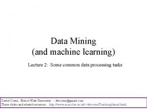 Data Mining and machine learning Lecture 2 Some