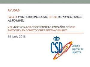 AYUDAS PARA LA PROTECCIN SOCIAL DE LOS DEPORTISTAS