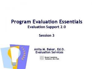 Program Evaluation Essentials Evaluation Support 2 0 Session
