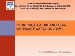 Universidade Federal de Alagoas Coordenadoria Institucional de Educao