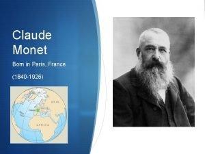 Claude Monet Born in Paris France 1840 1926