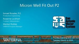 Micron Well Fit Out P 2 Ismael Rosales