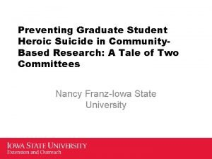 Preventing Graduate Student Heroic Suicide in Community Based