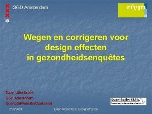 GGD Amsterdam Wegen en corrigeren voor design effecten