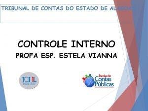 TRIBUNAL DE CONTAS DO ESTADO DE ALAGOAS CONTROLE