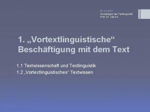 06 10 2010 Grundlagen der Textlinguistik Prof Dr