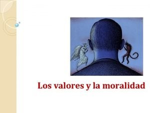 Los valores y la moralidad Nicols Maquiavelo 1469