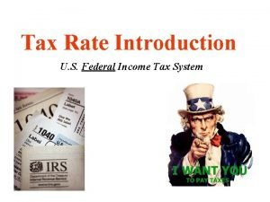 Tax Rate Introduction U S Federal Income Tax