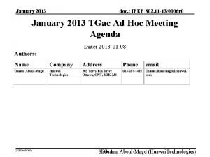 January 2013 doc IEEE 802 11 130006 r
