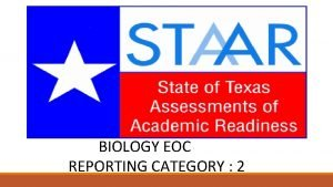 BIOLOGY EOC REPORTING CATEGORY 2 CATEGORY 2 DNA