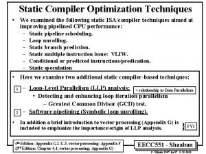 Static Compiler Optimization Techniques We examined the following