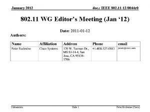January 2012 doc IEEE 802 11 120044 r