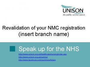 Revalidation of your NMC registration insert branch name