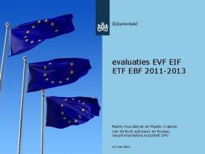 evaluaties EVF EIF ETF EBF 2011 2013 Maikki