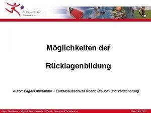Mglichkeiten der Rcklagenbildung Autor Edgar Oberlnder Landesausschuss Recht
