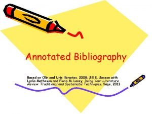 Annotated Bibliography Based on Olin and Uris libraries
