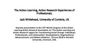 The Action Learning Action Research Experiences of Professionals