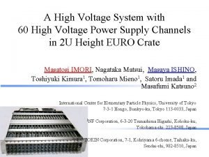 A High Voltage System with 60 High Voltage