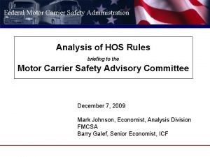 Federal Motor Carrier Safety Administration Analysis of HOS