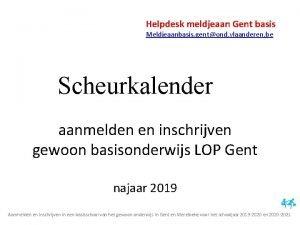 Helpdesk meldjeaan Gent basis Meldjeaanbasis gentond vlaanderen be