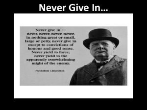 Never Give In Never Give Up Not successful
