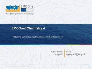 EMODnet Chemistry 4 1 st Steering Committee meeting