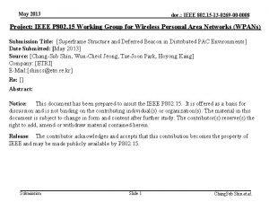 May 2013 doc IEEE 802 15 13 0269