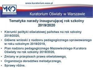 Tematyka narady inaugurujcej rok szkolny 20192020 Kierunki polityki