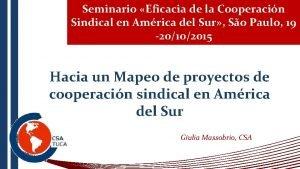 Seminario Eficacia de la Cooperacin Sindical en Amrica